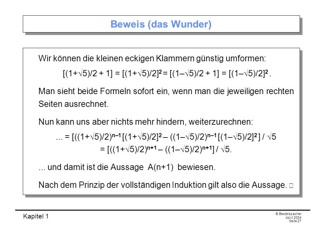 [(1+5)/2 + 1] = [(1+5)/2]2 = [(1–5)/2 + 1] = [(1–5)/2]2 .